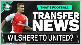 Wilshere QUITS Arsenal For Man Utd? LATEST TRANSFER NEWS