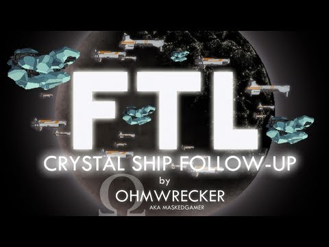 FTL Ship Unlock Guide Follow-up - The Crystal Ship