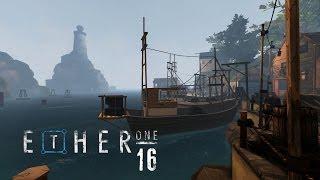 Ether One #016 - Die Zeitkapsel ist eine Truhe [deutsch] [Full HD]