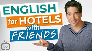 The Hotel | Learn Travel English With Friends