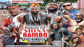 RETURN OF SHINA RAMBO PART 3