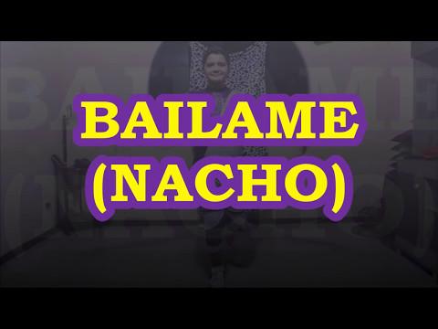NACHO - BAILAME (COREOGRAFÍA COMPLETA FÁCIL DE APRENDER) BY