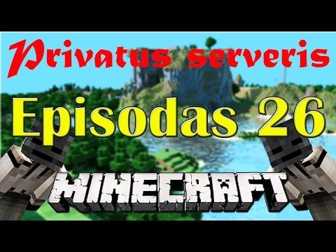 Minecraft: Privatus serveris. Tipo padarė prank  -_-  #26