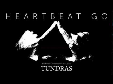 Tundras - Heartbeat Go (Original Mix) - New Dance/House Music/EDM 2012