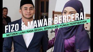 Menyedihkan! Punca Fizo Omar & Mawar Bercerai Talak Satu