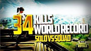 ► WORLD RECORD #1 34 KILLS WIN - SOLO VS SQUAD - BATTLE ROYAL - FORTNITE FR