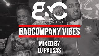 Badcompany Vibes - Mixed by Dj Pausas