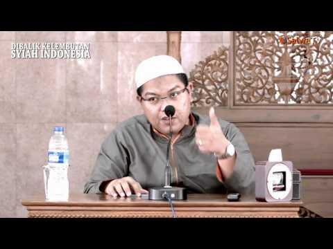 Dibalik Kelembutan Syiah Indonesia - Ustadz Firanda Andirja,MA