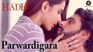 Parwardigara | Hadh | Rituraj Mohanty | Ankit Shah & Vidur Anand