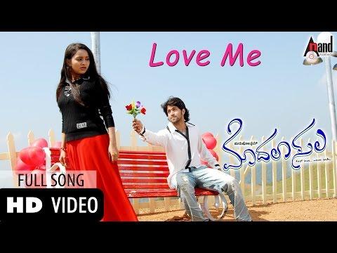 Film : Modala sala Song : Love Me Star Cast : Yash , Bhama , Rangayana Raghu , Avinash , Tara , Sharan Music : V. Harikrishna Director : Purushotham C. Soman...