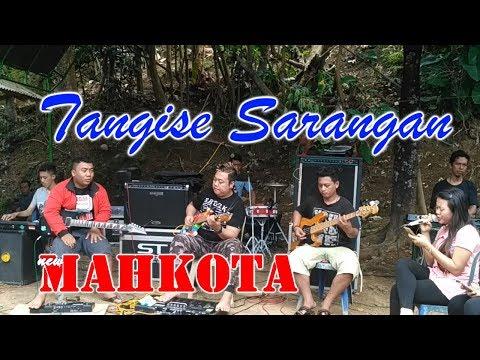 Download Lagu TANGISE SARANGAN-NEW MAHKOTA SESI LATIHAN TERBARU MP3 Free