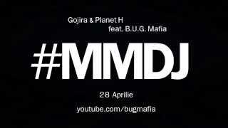 Teaser 1 / Gojira & Planet H feat. B.U.G. Mafia - #MMDJ