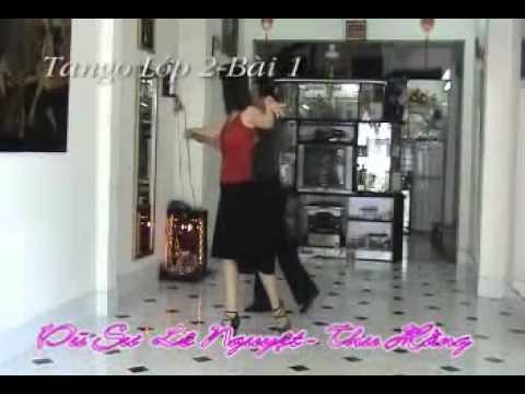 Khiêu vũ Tự học Tango Lớp 2 Bài 1