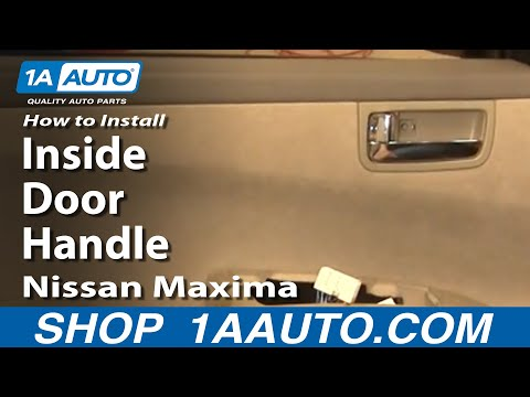 How to Install Replace Inside Door Handle Nissan Maxima 04-08 1AAuto.com