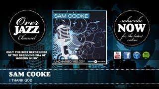Watch Sam Cooke I Thank God video