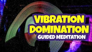 VIBRATION DOMINATION Attract Friends Relationships Soul Mates Endeavors Meditation 3D Paul Santisi