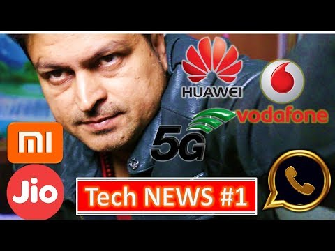Tech News # 1 - Apple Mac OS Bug, Vodaphone Huawei 5G, Jio Xiaomi Redmi 5A, Redmi 5 or Redmi Note 5?