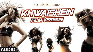 Khwaishein (Film Version) Full AUDIO Song - Armaan Malik | Calendar Girls | T-Series