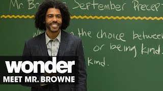 Wonder (2017 Movie) – Meet Mr. Browne (Daveed Diggs)