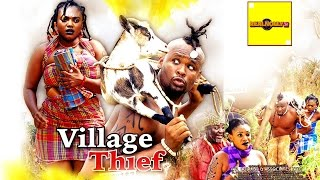 Village Thief (Official Trailer) - 2016 Latest Nigerian Nollywood Movies