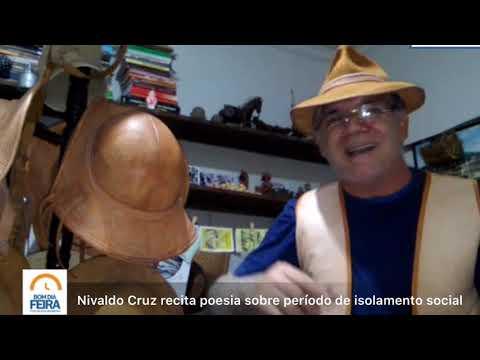 Nivaldo Cruz recita poesia sobre período de isolamento social