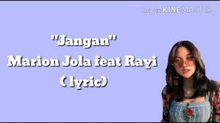 Download Lagu Marion Jola feat. Rayi - Jangan (lyric) Gratis STAFABAND