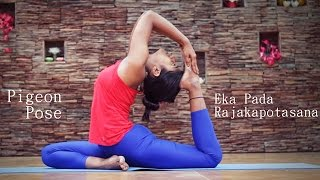 How to Do Pigeon Pose (Eka Pada Rajakapotasana)