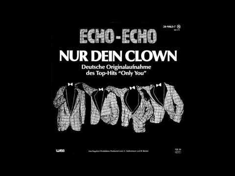Echo Echo - Nur Dein Clown (1984)