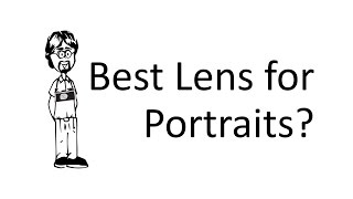 Ask David: Portraits, What Lens?