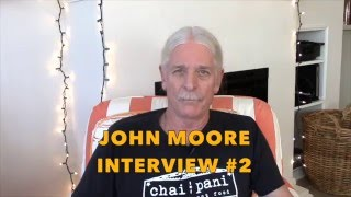 SOULJOURNS - JOHN MOORE, INTERVIEW #2, 2015, EMBODIMENTS OF LOVE