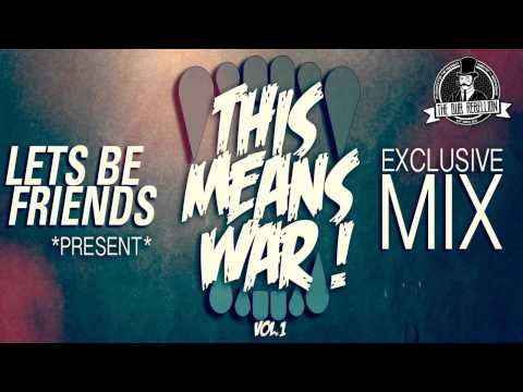 Lets Be Friends • This Means War! Volume #1 video
