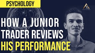 How A Junior Trader Reviews His Performance | Axia Futures
