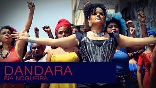 Dandara | Música de  Bia Nogueira | clipe Oficial