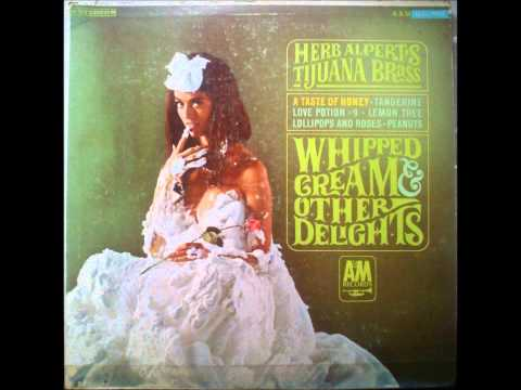 Herb Alpert And The Tijuana Brass - Whipped Cream