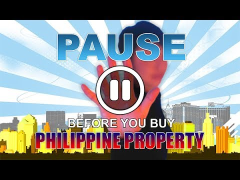 DWG Real Estate - PAUSE Before You Buy Philippine Property (part 1)