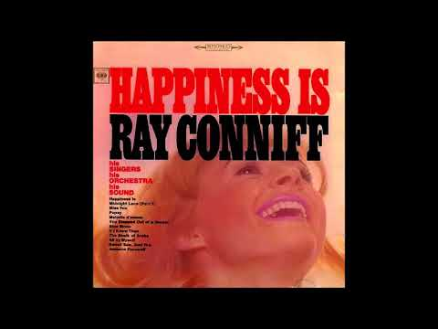 Ray Conniff - Happiness Is (1966)