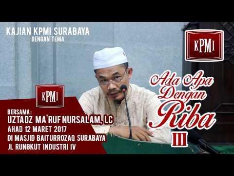 Ada Apa Dengan Riba III - Ustadz Ma'ruf Nursalam, Lc