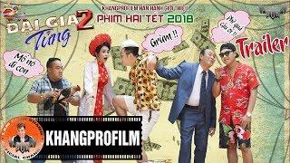 Đại gia tửng phần 2 | Lâm chấn Khang | Phim hài tết 2018