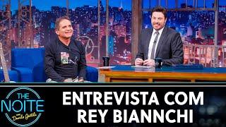 Entrevista com Rey Biannchi | The Noite (11/06/19)