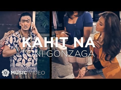 Kahit Na by Toni Gonzaga (Official Music Video) Music Videos