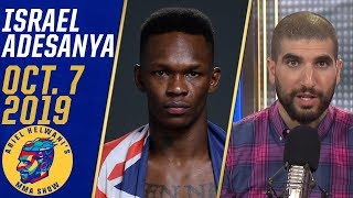 Israel Adesanya looks back at UFC 243, calls Jon Jones jealous | Ariel Helwani's MMA Show
