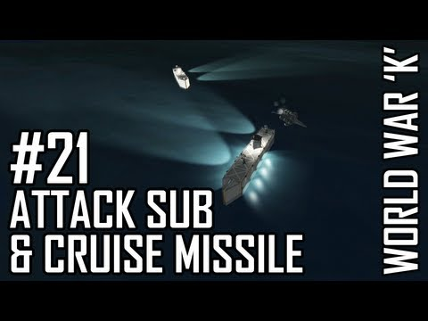 World War K #21 Attack Sub and Cruise Missile - Kerbal Space Program with Mods!