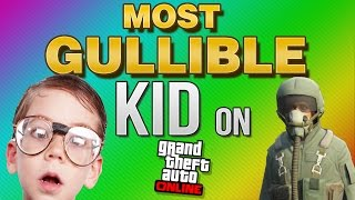 MOST GULLIBLE KID ON GTA 5! (GTA 5 FUNNY MOMENTS + GTA V TROLLING)