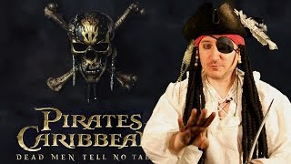 Pirates of The Caribbean: Dead Men Tell No Tales Review