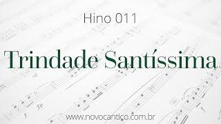 Hino 011 · Trindade Santíssima