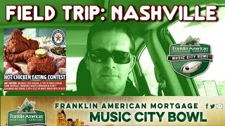 The Music City Bowl in Nashville: I'm Goin' to a Chicken Eating Contest? | FreakEating Field Trip
