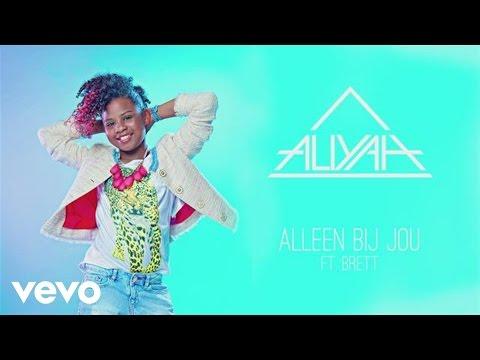 Aliyah - Alleen Bij Jou ft. Brett