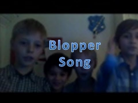 Blooper song