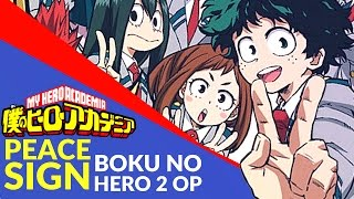 Peace Sign - Boku No Hero Academia 2 OP (English Cover) TV SIZE?JubyPhonic???????