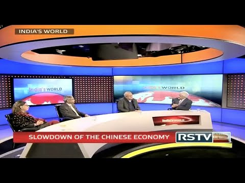 India's World - Slowdown of the Chinese Economy